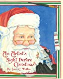 An artist's night before Christmas / by Joan C. Waites