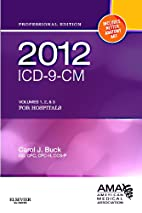 ICD-9-CM 2012 for hospitals by Carol J. Buck