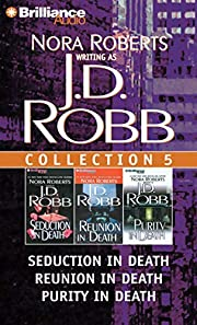 J. D. Robb CD Collection 5: Seduction in…