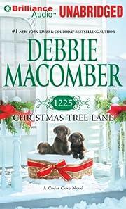 1225 Christmas Tree Lane (Cedar Cove Series)…