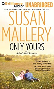 Only Yours (Fool's Gold Series) de Susan…