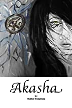 Akasha by Heather Tregaskes