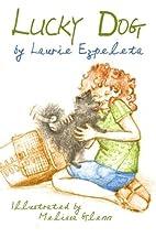Lucky Dog by Laurie Ezpeleta