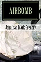 Airbomb by Jonathan Gregory