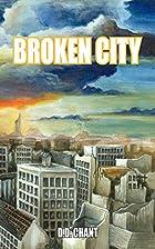 Broken City by D.D. Chant