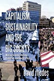 Capitalism, sustainability and the big society : meeting the global challenge of ensuring a sustainable future / David Rhodes