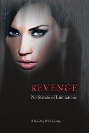 Revenge... No Statute of Limitations (The…