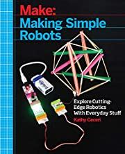 Making Simple Robots: Exploring Cutting-Edge…