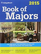 Book of Majors 2015: All-New Ninth Edition…