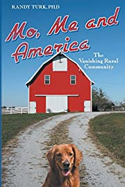 Mo, me and America : the vanishing rural…
