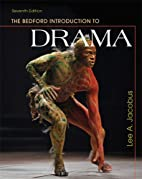 The Bedford Introduction to Drama by Lee A.…