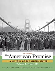 The American Promise, Volume 2: From 1865 de…
