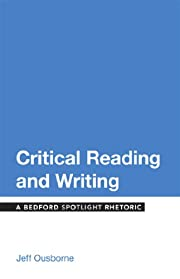 Critical Reading and Writing: A Bedford…