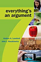 Everything's an Argument by Andrea A.…