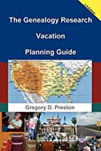 The Genealogy Research Vacation Planning…