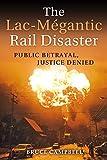 The Lac-Mégantic Rail Disaster