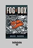 Fog : a dox / Bruce Pascoe