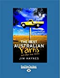 The best Australian yarns ... and other true stories / Jim Haynes