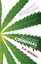 Almost Criminal (A Crime in Cascadia…