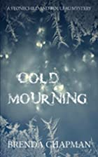 Cold Mourning by Brenda Chapman