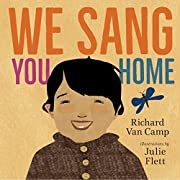 We Sang You Home de Richard Van Camp