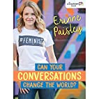 Can Your Conversations Change the World?…