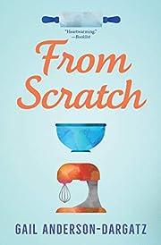 From Scratch (Rapid Reads) de Gail…
