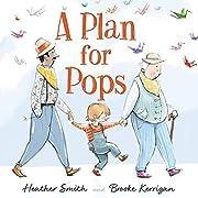 A Plan for Pops de Heather Smith