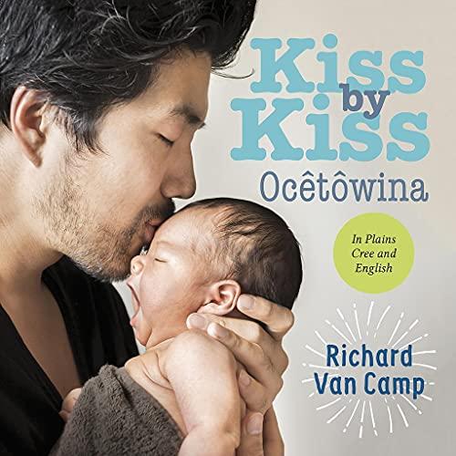 Kiss by Kiss by Richard Van Camp