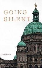 Going Silent by Richard Cozicar