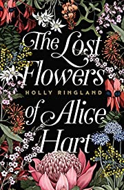 The Lost Flowers of Alice Hart: the…