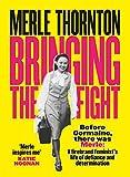 Merle Thornton : bringing the fight