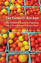 The Farmer's Kitchen: The Ultimate Guide to…