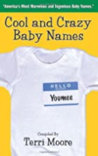 Cool and Crazy Baby Names: America's Most…