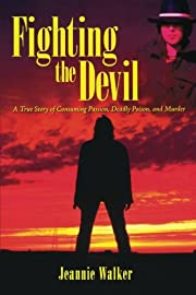 Fighting the Devil: A True Story of…