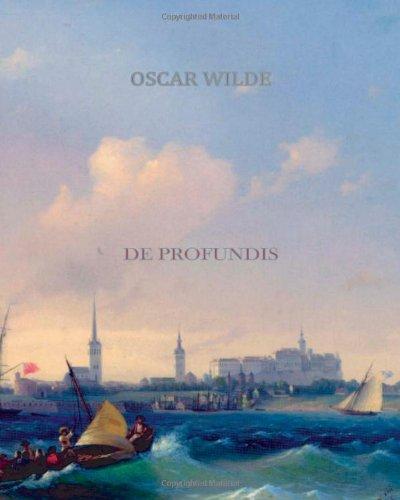 De Profundis, by Wilde, O