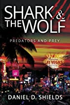 Shark & The Wolf: Predators and Prey by…