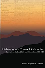 Ritchie County Crimes & Calamities: Reports…