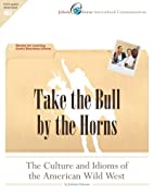 Take the Bull by the Horns: The Culture and…