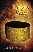 Tariel's Way: A Spiritual Adventure by…