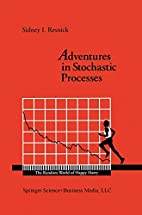 Adventures in Stochastic Processes by Sidney…