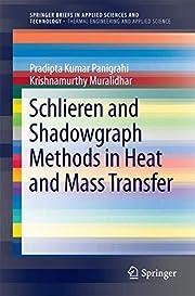 Schlieren and Shadowgraph Methods in Heat…
