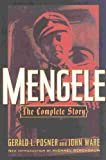Mengele : the complete story / Gerald L. Posner and John Ware ; new introduction by Michael Berenbaum