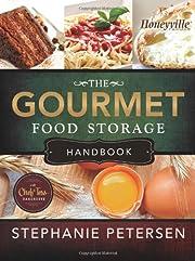 The Gourmet Food Storage Handbook af…