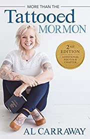 More Than the Tattooed Mormon 2nd Edition…