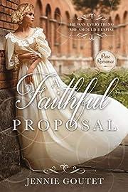 A Faithful Proposal: A Regency Romance…