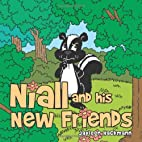 Niall and His New Friends by Jayleen…