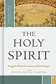 The Holy Spirit (Theology for the People of…