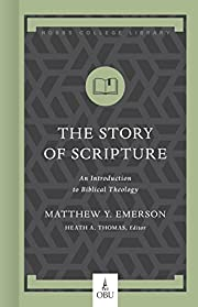The Story of Scripture: An Introduction to…