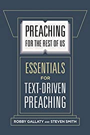 Preaching for the Rest of Us: Essentials for…